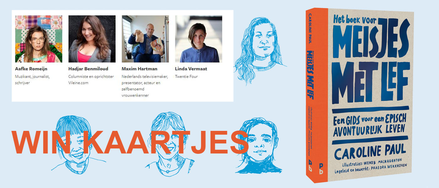 Win kaartjes voor de avond voor meisjes met lef in Pakhuis de Zwijger Amsterdam op 12 mei